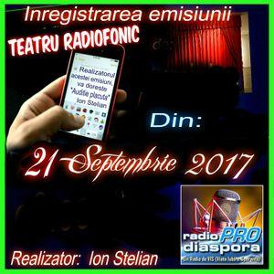 Inregistrare de la Radio Prodiaspora , Teataru Radiofonic realizator Ion Stelian din Romania - CV.