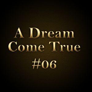 A Dream Come True #06 - Décembre 2011