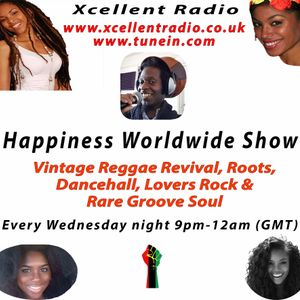 Reggae & Rare Groove classics from Jaylarno (Happiness Worldwide show) on Xcellent Radio 10.5.2017