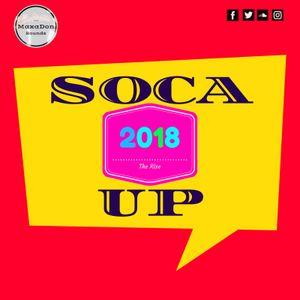 MaxaDon Sounds - Soca Up 2018 (The Rise) Mix