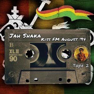 Jah Shaka - Radio Broadcast @ Kiss FM August 1994 [Tape 2]