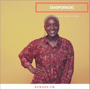 Diasporadic Episode 1 12.3.17 -- Newark Radio Co-Op