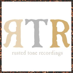 Rusted Tone Recordings