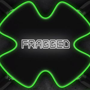 Fragged 17 - Back With a Blast