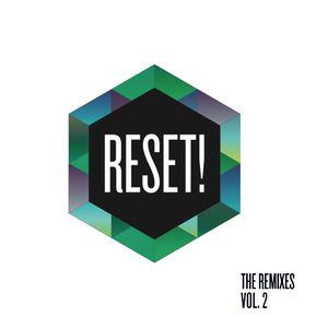 RESET! - The Remixes Vol.2
