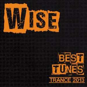 Favorite Trance Tunes 2013
