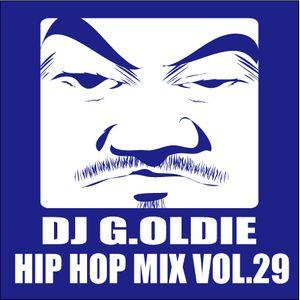 DJ G.Oldie HIP HOP MIX VOL29