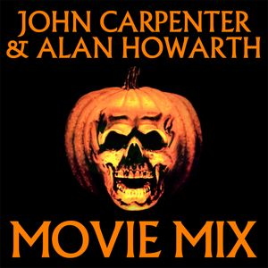 John Carpenter & Alan Howarth Movie Mix