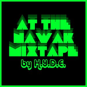 At The Nawak - Mixtape by H.Y.D.E.
