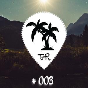 Tropical House Radio #003
