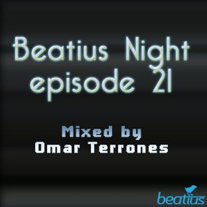 Omar Terrones - Beatius Night episode 21