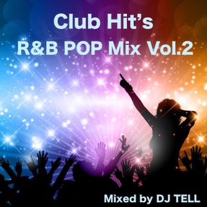 Club Hit's R&B POP Mix Vol.2