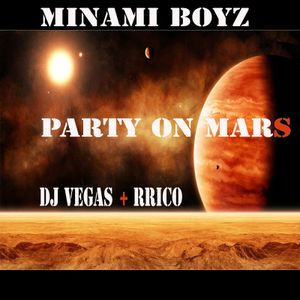DJ VEGAS + RRICO - PARTY ON MARS HIPHOP MIX