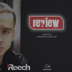 Reech - Monthly Review Podcast 06