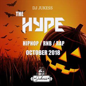 DJ_Jukess - #TheHype October 2018 Rap, Hip-Hop and R&B Mix
