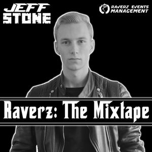 Raverz: The Mixtape, Mixed by Jeff Stone