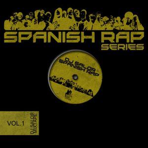 Spanish rap series Vol -1 Mix by: DJ SALOR