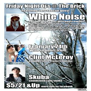 Friday Night Dj's @ The Brick 2-24-2012