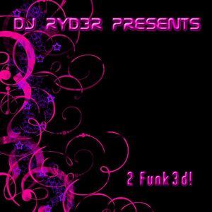 2 Funk3d!