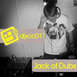 DJSoc 011: Jack of Dubs