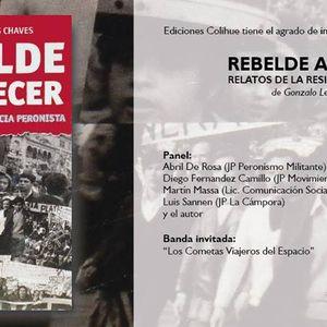 """Gonzalo Chaves presenta hoy su nuevo libro """"Rebelde acontecer. Relatos de la resistencia peronista"""""""