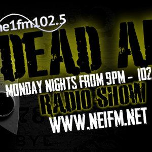 Dead Air Radio - Monday 19th October 2015 - NE1fm 102.5