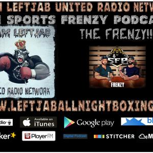 THE SPORTS FRENZY PODCAST-THE FRENZY- UFC 238,PFL,MLB,NBA,NFL & BIG PAPI