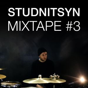 Studnitsyn  Mixtape #3