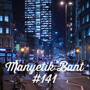 Manyetik Bant #141 (20.09.2016 - 96.2 Radyo Eksen, Istanbul)