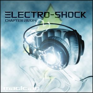 magician - Electro Shock (Chapter 2/2014)