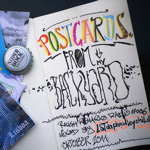 RRRadio 006 - Postcards from my Backyard - mixed by LST da phunky child