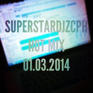 """SUPERSTARDJZCPH HOT MIX 01.03.2014 """"Dj RS1 IN THE MIX"""""""