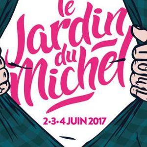 Le Tourne-Disque - Tout Savoir Sur Le Jardin Du Michel 2017 - Emission du 07.04.2017