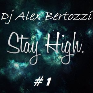 STAY HIGH MIX #1