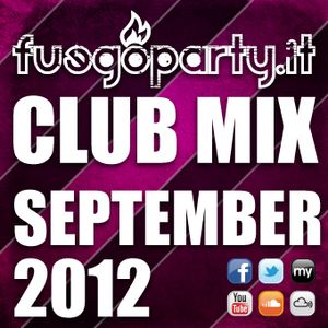 Fuego Party ::: CLUB MIX - September 2012