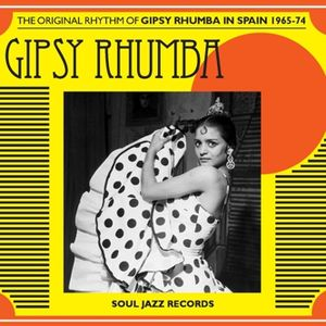 Gipsy Rumba Mixtape - 04-21-14 SOUND TRAVELS