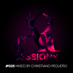 AR Sessions (#025) Mixed By Christiano Pequeño