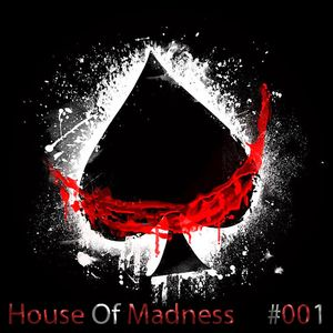 HOUSE OF MADNESS #001 (Rick G6 GUEST MIX)