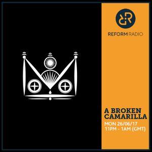 A Broken Camarilla 26th June 2017