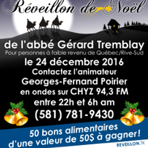 Réveillon de Noël de l'abbé Gérard Tremblay 2016 (20e édition) sur CHYZ FM 94,3