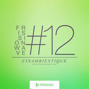 FRISSIONWAVE #12