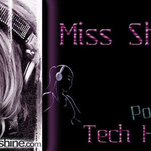 Miss Shine Podcast - Tech house