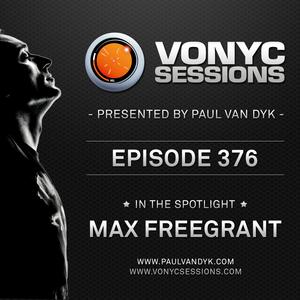 Paul van Dyk's VONYC Sessions 376 - Max Freegrant