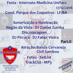 Festa.Medicina.Unifacs.II.DJ.Pirraca