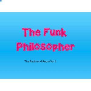 The Funk Philosopher presents the  Redmond Room Vol 1