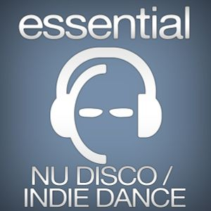 The Frenchie plays Indie Dance / Nu Disco for all people #31