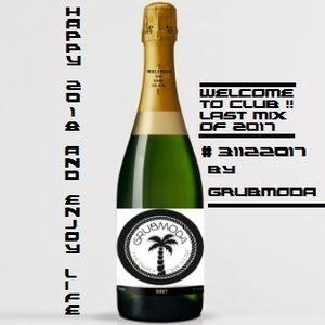 GRUBMODA - 2017 Last Mix #31122017