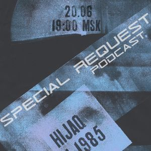 Special Request Podcast 009 (06/2012)
