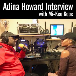 Adina Howard #Interview with Mi-Kee Koos - 201017 - #London @uniqueradio @adinahoward @MikeeKoos