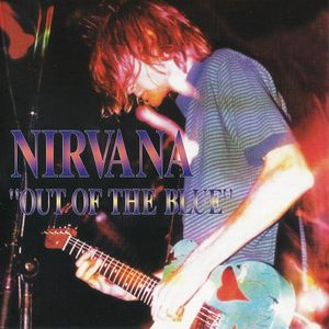 """Nirvana """"OUT OF THE BLUE"""" Live Bootleg Evergreen College 1989 by Fernando Bocadillos"""